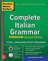 Practice Makes Perfect: Complete Italian Grammar, Premium Second Edition