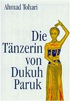 Die Tänzerin von Dukuh Paruk