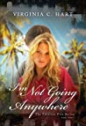 I'm Not Going Anywhere (Fabulous Five, #3)