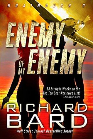The Enemy of My Enemy (Brainrush, #2)