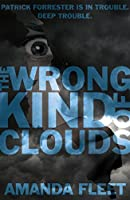 The Wrong Kind of Clouds