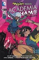 Academia Gotham, Vol. 2: Calamidad