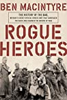 Rogue Heroes: The...