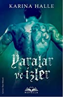 Yaralar ve İzler (The Artists Trilogy, #2)