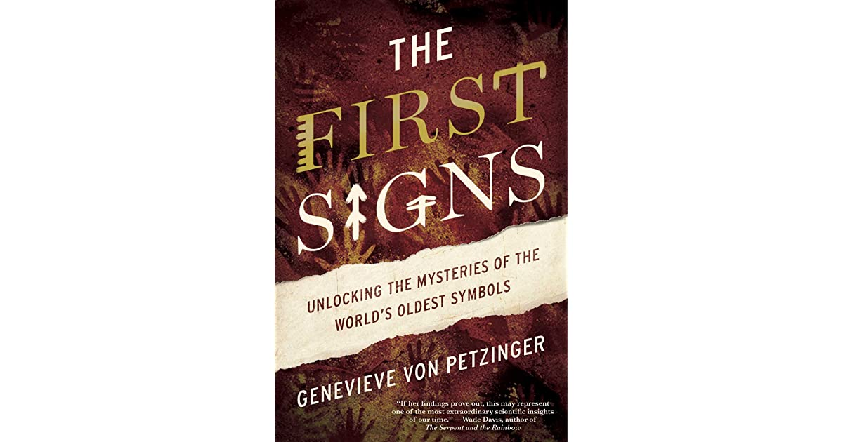 The First Signs: Unlocking the Mysteries of the World's