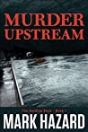 Murder Upstream: A Detective Mystery (Harding Boys Book 1)
