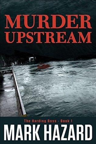Murder Upstream: A Detective Mystery