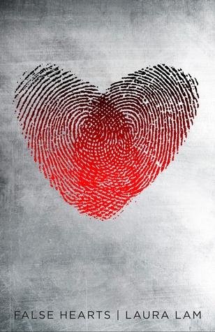 False Hearts by Laura Lam
