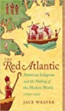 The Red Atlantic by Jace Weaver