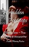 Forbidden Footsteps (Forbidden Series, #3)