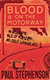 Blood on the Motorway (Blood on the Motorway, #1)