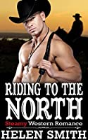 Riding to the North