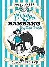 Mango & Bambang: Tiny Tapir Trouble (Mango & Bambang #3)