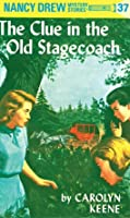 The Clue in the Old Stagecoach (Nancy Drew, #37)