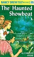 The Haunted Showboat (Nancy Drew, #35).