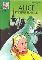 Alice et l'esprit frappeur (Alice, #25)