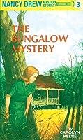 The Bungalow Mystery (Nancy Drew, #3)