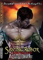 Saving Robor (Changes on the Horizon #2)