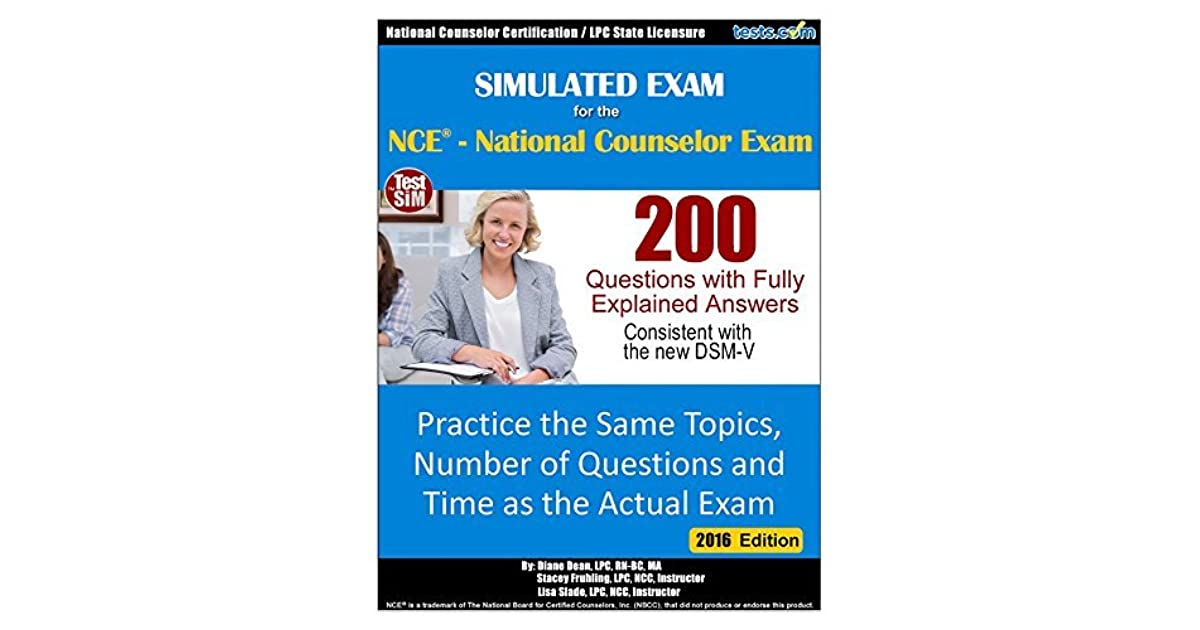 Simulated Practice Exam for the NCE - National Counselor