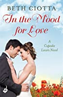 In The Mood For Love (Cupcake Lovers #4)