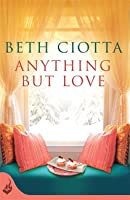 Anything But Love (Cupcake Lovers #3)