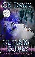 Cloak of Echoes (Netherwalker, #1.5)