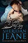 My Lady, My Spy (Secrets and Seduction, #4)