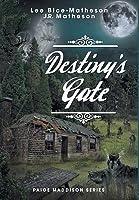 Destiny's Gate (Paige Maddison #2)