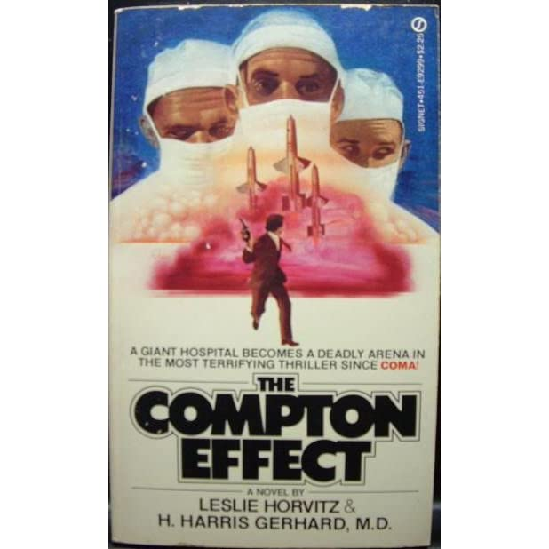 The Compton Effect by Leslie Alan Horvitz