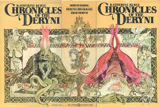 The Chronicles of the Deryni: Deryni Rising / Deryni Checkmate / High Deryni