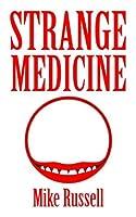 Strange Medicine