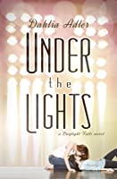 Under the Lights (Daylight Falls #2)