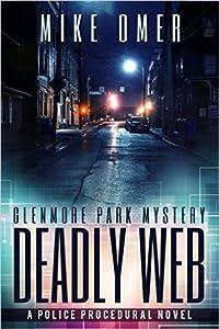Deadly Web (Glenmore Park Mystery, #2)