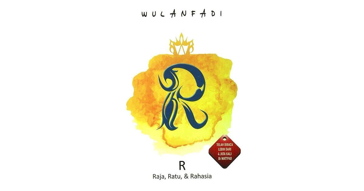 R Raja Ratu Rahasia By Wulanfadi