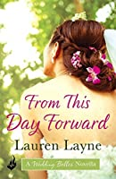 From This Day Forward (The Wedding Belles, #0.5)