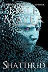 Shattered (Psychic Visions, #9)