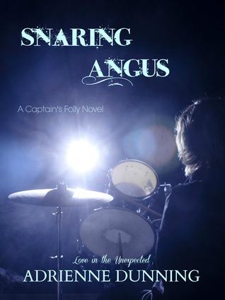 Snaring Angus (Captain's Folly Series, Book 1)