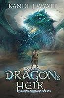 Dragon's Heir (Dragon Courage, #2)