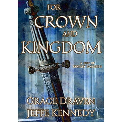 Kingdom Manga Goodreads: For Crown And Kingdom By Grace Draven