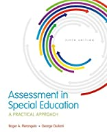 Assessment in Special Education: A Practical Approach (What's New in Special Education)