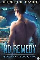 No Remedy (Bounty, #2)