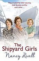 The Shipyard Girls (Shipyard Girls, #1)