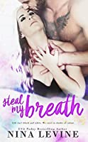 Steal My Breath (Elixir, #1)