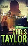 The Debt Collector by Chris    Taylor