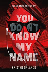 You Don't Know My Name (The Black Angel Chronicles #1)