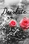 Desolate: A Contemporary Romance Novel (The Existing Series Book 1)