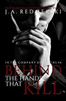 Behind The Hands That Kill (In The Company Of Killers #6)