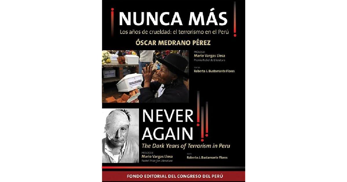 Nunca más! Los años de crueldad: el terrorismo en el Perú by Óscar Medrano Pérez