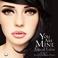 You Are Mine (Mine, #1)