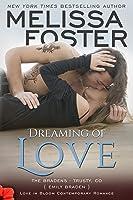 Dreaming of Love (the Bradens at Trusty): Emily Braden